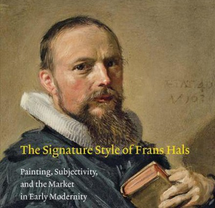 Christopher D. M. Atkins, The Signature Style of Frans Hals:  Painting, Subjectivity, and the Market in Early Modernity (Amsterdam University Press, 2012).